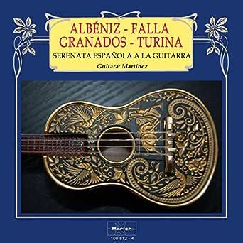 Suite española para guitarra, Op. 47: No. 1, Granada de Martínez ...