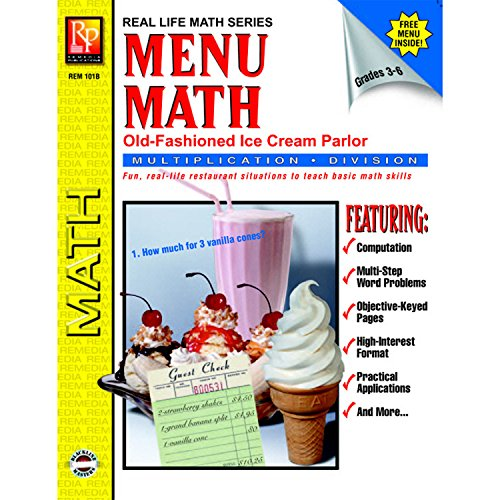Remedia Publications REM101B Menu Math: Old-Fashioned Ice Cream Parlor, Multiplication and Division Book, 0.4