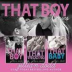 That Boy Series (3 Book Series) | Jillian Dodd