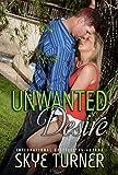 Unwanted Desire: A Southern Hospitality Novel
