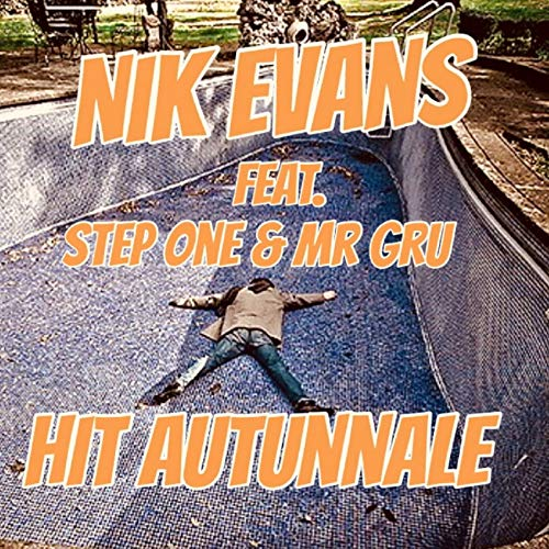 Hit Autunnale (feat. Step One & Mr Gru) -