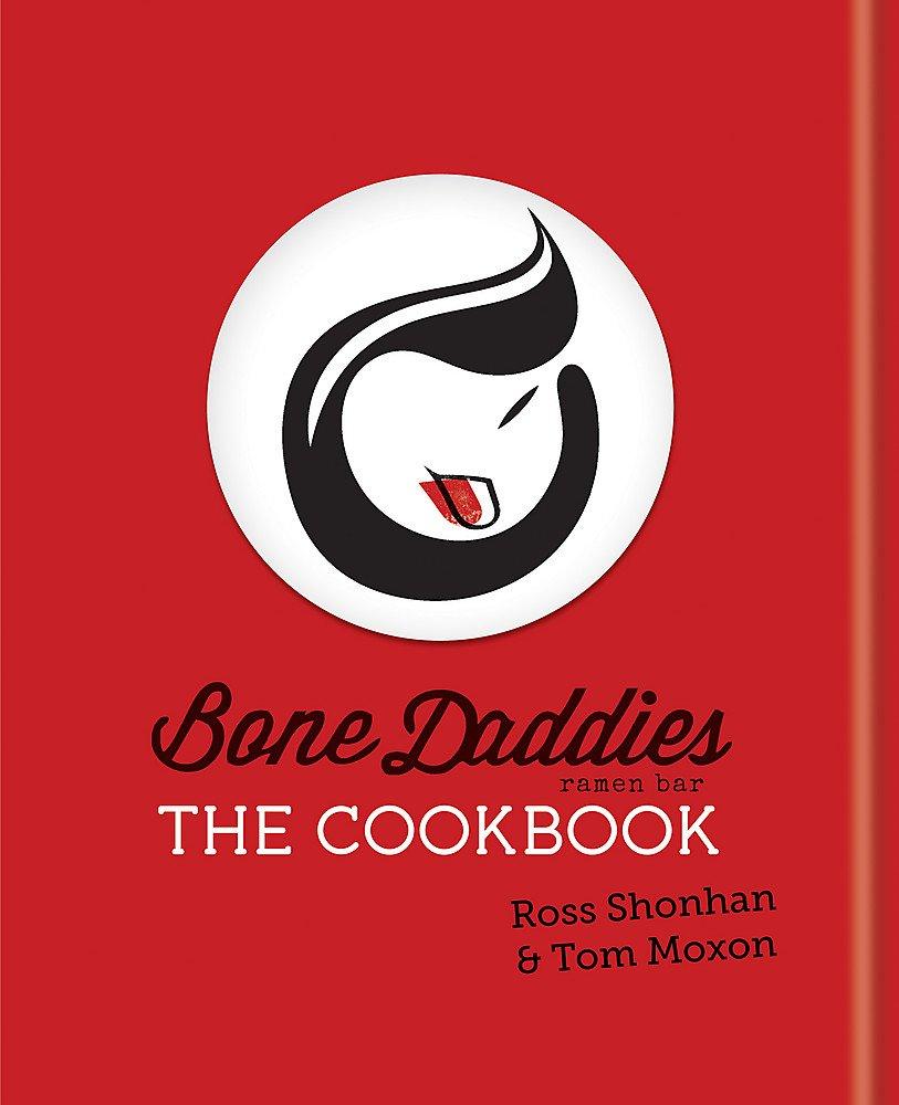 f3668f9022d73 Bone Daddies  The Cookbook  Amazon.co.uk  Ross Shonhan