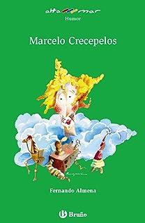 Marcelo Crecepelos (Castellano - A Partir De 10 Años - Altamar)