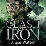 Clash of Iron | Angus Watson