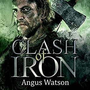 Clash of Iron Hörbuch