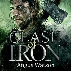 Clash of Iron Hörbuch