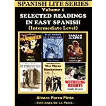 Selected Readings In Easy Spanish 1 (Spanish Lite Series)