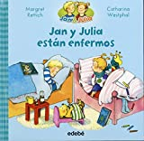 img - for Jan y Julia est n enfermos (Spanish Edition) (Jan & Julia) book / textbook / text book