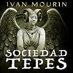 Sociedad Tepes [Tepes Society] | Ivan Mourin