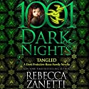 Tangled: A Dark Protectors - Reese Family Novella Audiobook by Rebecca Zanetti Narrated by Karen White