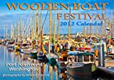 2012 Wooden Boat Festival Wall Calendar