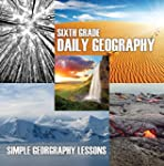 Sixth Grade Daily Geography: Simple G...