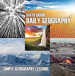 |REPACK| Sixth Grade Daily Geography: Simple Geography Lessons: Wonders Of The World For Kids 6Th Grade Books (Children's Mystery & Wonders Books). mineral prepare talks World Ramsar Guests Rhode