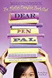 Dear Pen Pal (The Mother-Daughter Book Club)