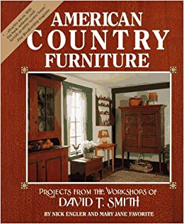 Merveilleux American Country Furniture: David Smith, Mary Jane Favorite, Workshops Of  David T. Smith (Firm): 9780875969527: Amazon.com: Books