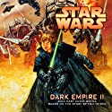 Star Wars: Dark Empire II (Dramatized) Audiobook by Tom Veitch, Cam Kennedy Narrated by  full cast