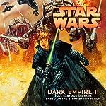 Star Wars: Dark Empire II (Dramatized) | Tom Veitch,Cam Kennedy
