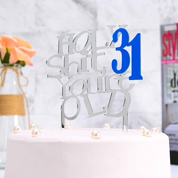 Funny Happy Birthday Party Decorations for Any Age Acrylic Black Mirror Holy Shit Youre Old Cake Topper