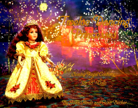 Twelve Dancing Princesses: Sewing Regal Costumes for 18
