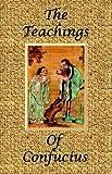 The Teachings of Confucius - Special Edition, Confucius, 0976072629