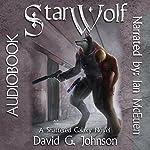 Star Wolf: Shattered Galaxy | David G. Johnson