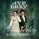 Blinded Recluse: Pemberley, Volume 3