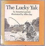 The Lucky Yak, Annetta Lawson, 0395295238