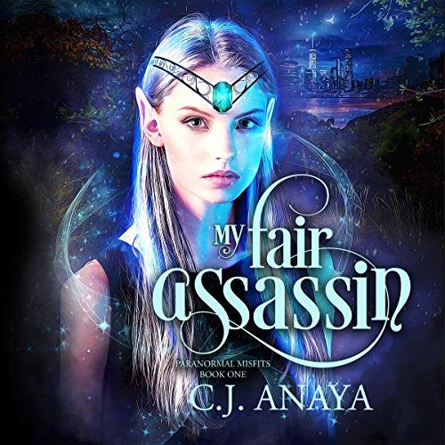 My Fair Assassin: Paranormal Misfits, Book 1