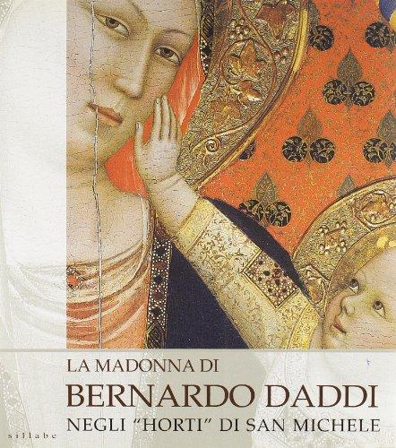 La madonna di Bernardo Daddi negli «Horti» di San Michele