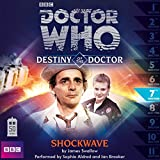Destiny of the Doctor, Series 1.7: Shockwave (Unabridged)