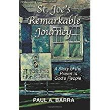St. Joe's Remarkable Journey