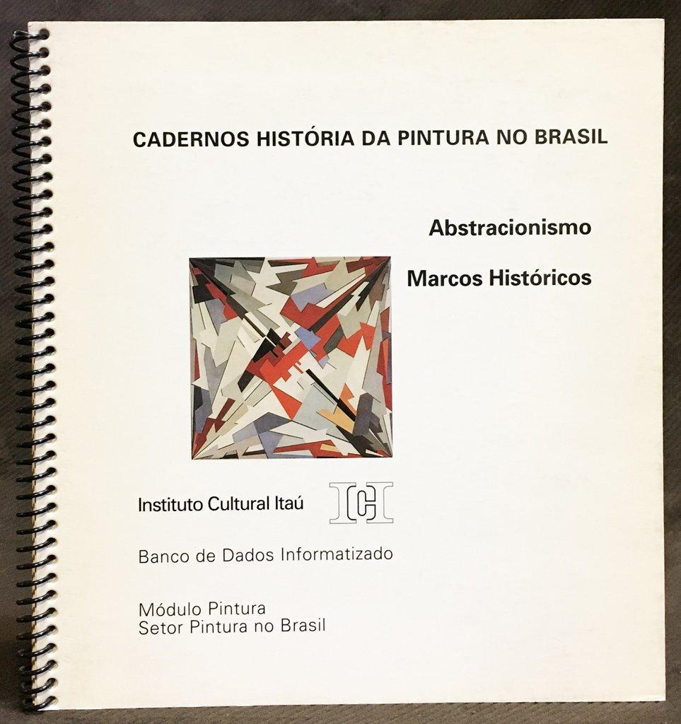 Cadernos Hista Ria Da Pintura No Brasil Abstracionismo Marcos