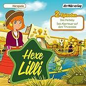 Das Haibaby / Das Abenteuer auf dem Titicacasee (Hexe Lilli) | Eva Wehrum