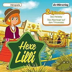 Das Haibaby / Das Abenteuer auf dem Titicacasee (Hexe Lilli)