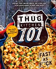 The creators of theNew York Timesbestselling cookbook series Thug Kitchen are back to deliver you the sorta gentle, but always hilarious shove you need to take the leap into healthy eating.Thug Kitchen 101includes more than 100 easy and a...