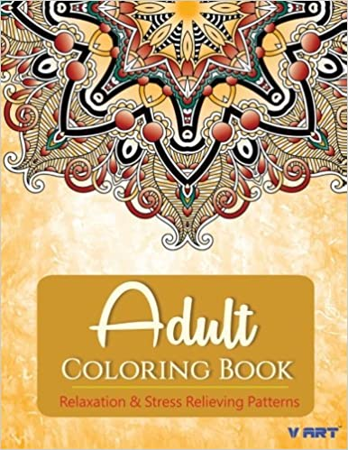 Buy Relaxation Stress Relieving Patterns Adult Coloring Book 2 Adults Books Online At Low Prices In India