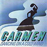 Dancing on a Cold Wind by Carmen