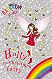 Holly the Christmas Fairy (Rainbow Magic Special)