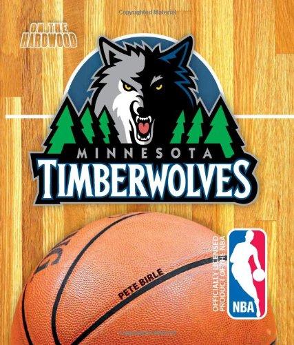 On the Hardwood: Minnesota Timberwolves