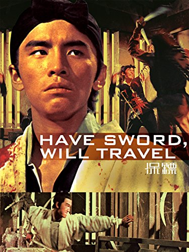 - Have Sword Will Travel