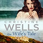 The Wife's Tale | Christine Wells