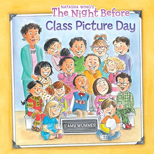 - The Night Before Class Picture Day