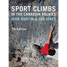Sport Climbs in the Canadian Rockies – 7th Edition