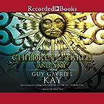Children of Earth and Sky   Guy Gavriel Kay