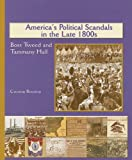 America's Political Scandals in the Late 1800's, Corona Brezina, 0823942759