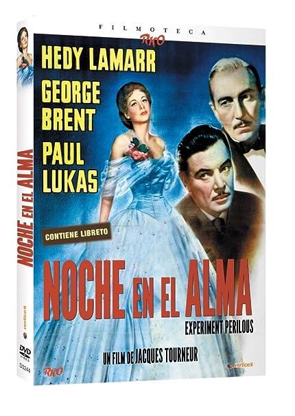 Filmoteca RKO: Noche En El Alma [DVD]: Amazon.es: Hedy Lamarr, George Brent, Paul Lukas, Albert Dekker, Jacques Tourneur, Hedy Lamarr, George Brent: Cine y Series TV