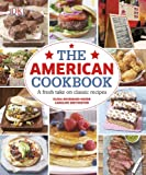 The American Cookbook, Dorling Kindersley Publishing Staff and Elena Rosemond-Hoerr, 1465415874