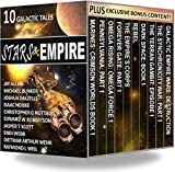 Stars & Empire: 10 Galactic Tales (Stars & Empire Box Set Collection) (English Edition)