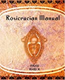 img - for Rosicrucian Manual (1920) book / textbook / text book