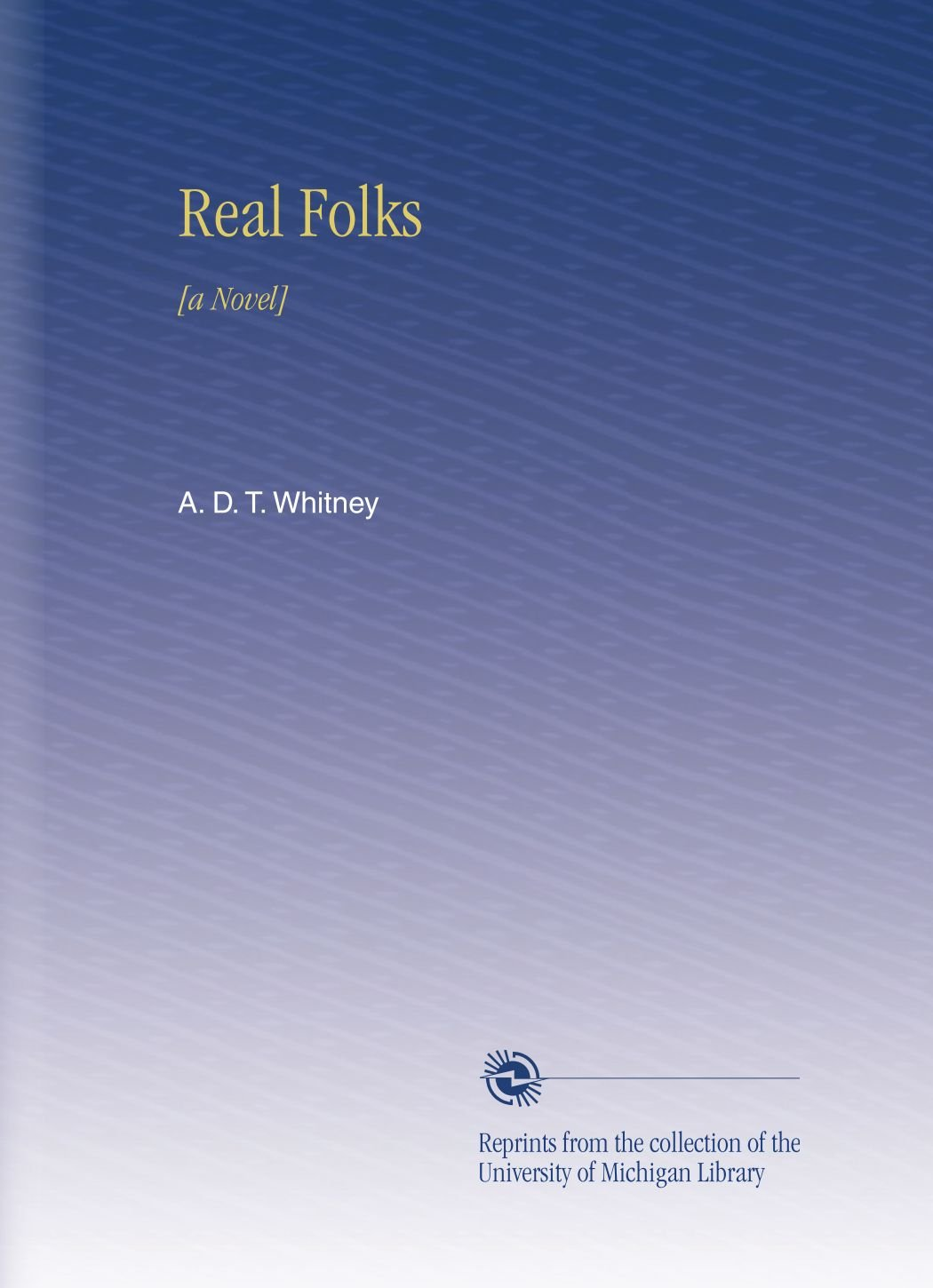 Download Real Folks: [a Novel] PDF